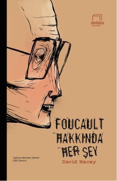 Foucault Hakkında Her Şey.pdf