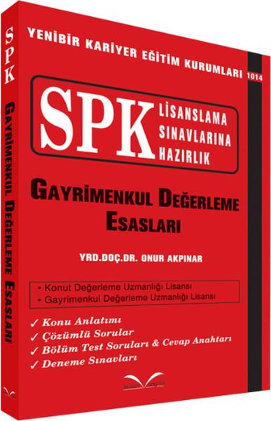 SPK Lisanslama Sınavlarına Hazırlık - Gayrimenkul Değerleme Esasları.pdf