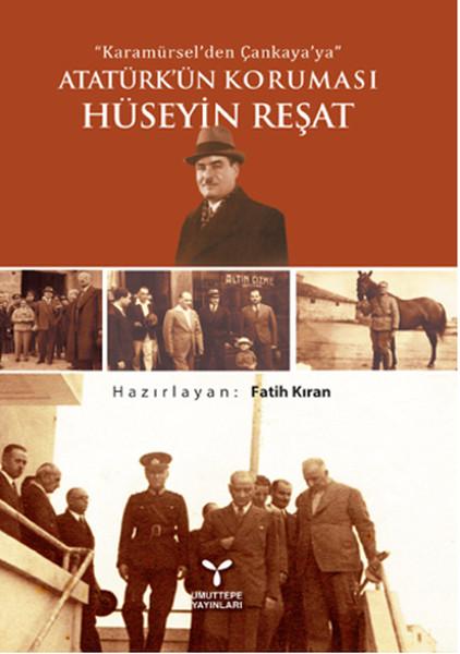 Atatürkün Koruması Hüseyin Reşat.pdf
