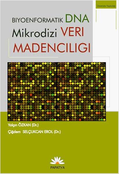 Biyoenformatik DNA Mikrodizi Veri Madenciliği.pdf