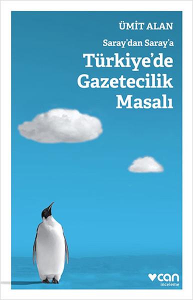 Saraydan Saraya Türkiyede Gazetecilik Masalı.pdf