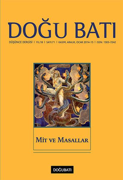 Doğu Batı Düşünce Dergisi Sayı: 71 - Mit ve Masallar.pdf
