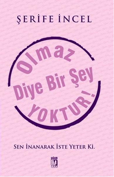 Olmaz Diye Bir Şey Yoktur!.pdf