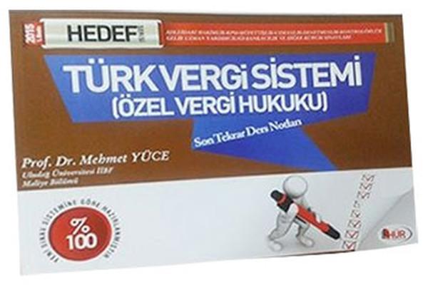 Hür KPSS-A Türk Vergi Sistemi Özel Vergi Hukuku Son Tekrar 2015.pdf