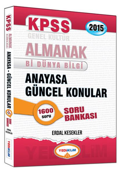 Yediiklim 2015 KPSS Almanak Anayasa Güncel Konuları Soru Bankası.pdf