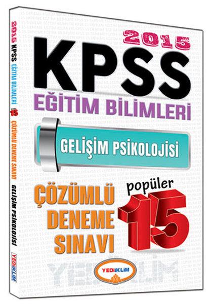 Yediiklim KPSS Eğitim Bilimleri Gelişim Psikolojisi Çözümlü 15 Popüler Deneme Sınavı 2015.pdf