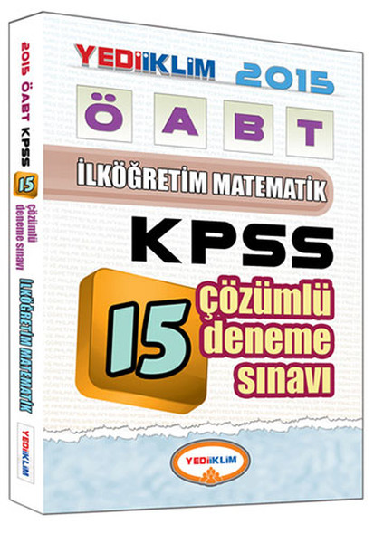 Yediiklim 2015 ÖABT İlköğretim Matematik Çözümlü 15 Deneme.pdf