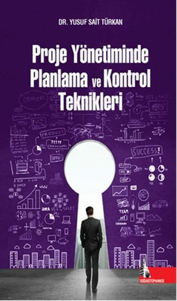 Proje Yönetiminde Planlama ve Kontrol Teknikleri.pdf