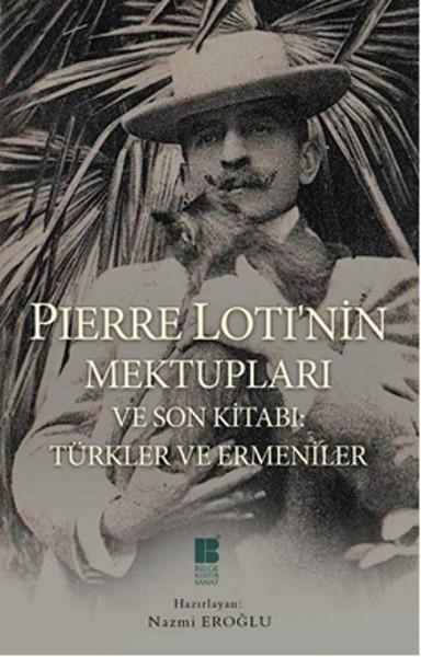 Pierre Lotinin Mektupları ve Son Kitabı - Türkler ve Ermeniler.pdf