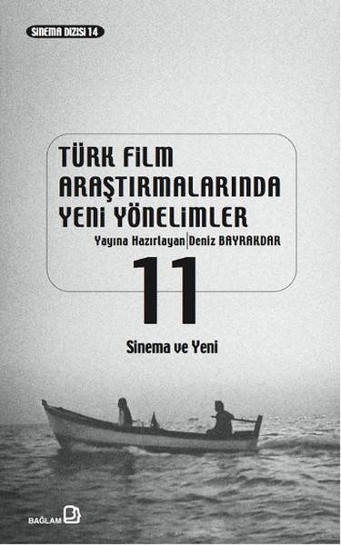 Türk Film Araştırmalarında Yeni Yönelimler 11