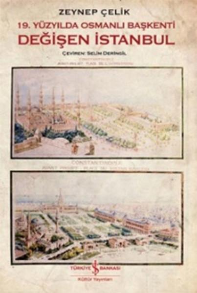19. Yüzyılda Osmanlı Başkenti Değişen İstanbul.pdf