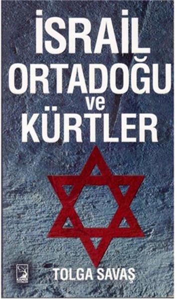 İsrail Ortadoğu ve Kürtler.pdf