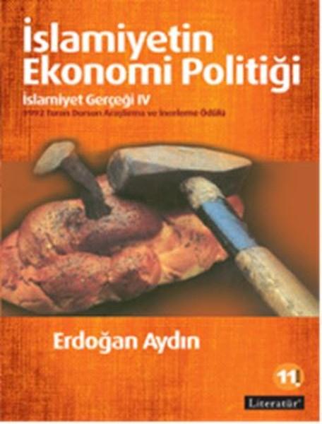 İslamiyetin Ekonomi Politiği - İslamiyet Gerçeği 4