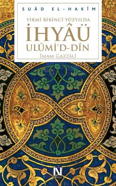 Yirmibirinci Yüzyılda İhyâü Ulümid - Dîn.pdf