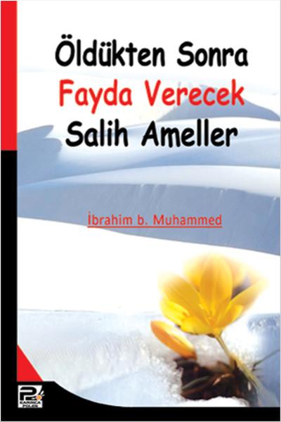Öldükten Sonra Fayda Verecek Salih Ameller.pdf
