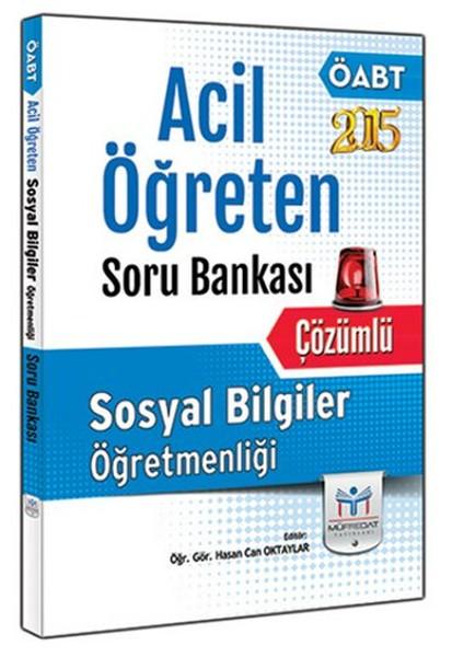 Müfredat 2015 ÖABT Sosyal Bilgiler Öğretmenliği Acil Öğreten Soru Bankası.pdf
