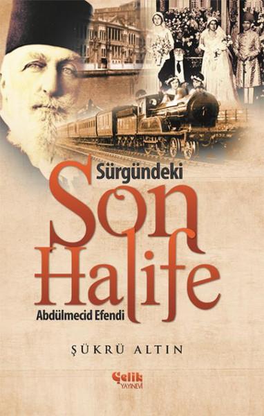 Sürgündeki Son Halife Abdülmecid Efendi.pdf
