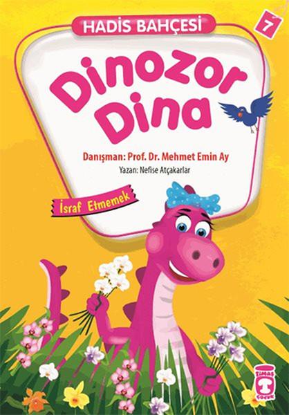 Hadis Bahçesi 7 - Dinozor Dina İsraf Etmemek.pdf