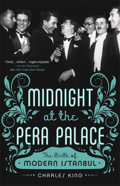 Midnight at the Pera Palace: The Birth of Modern Istanbul.pdf
