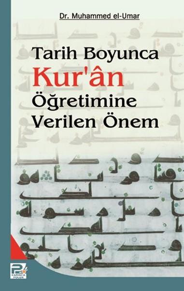 Tarih Boyunca Kuran Öğretimine Verilen Önem.pdf
