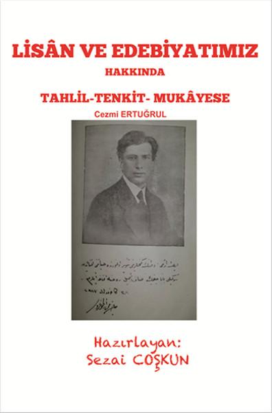 Lisan ve Edebiyatımız Hakkında Tahlil - Tankit - Mukayese.pdf