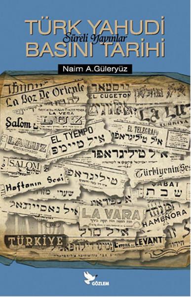 Türk Yahudi Basını Tarihi - Süreli Yayınlar.pdf