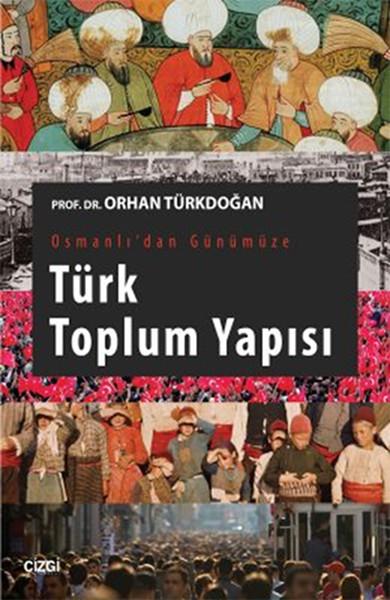 Osmanlıdan Günümüze Türk Toplum Yapısı.pdf