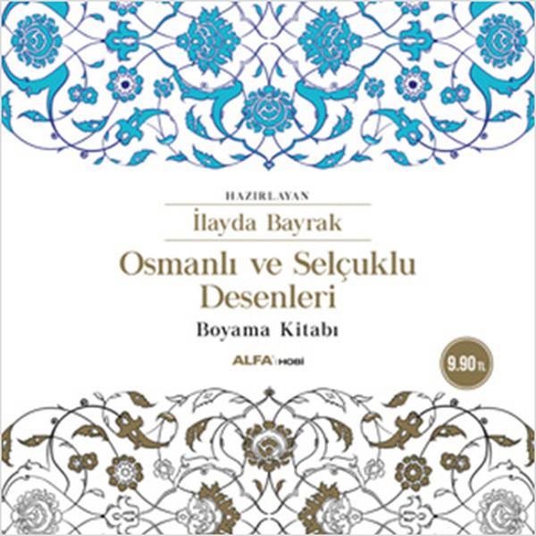 Osmanlı Ve Selçuklu Desenleri Boyama Kitabı