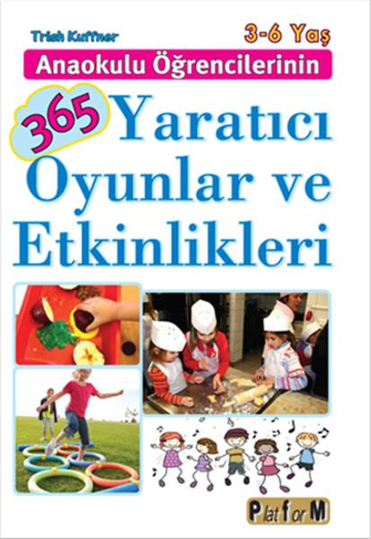 Anaokulu Öğrencilerinin 365 Yaratıcı Oyunlar ve Etkinlikleri.pdf