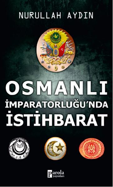 Osmanlı İmparatorluğunda İstihbara.pdf