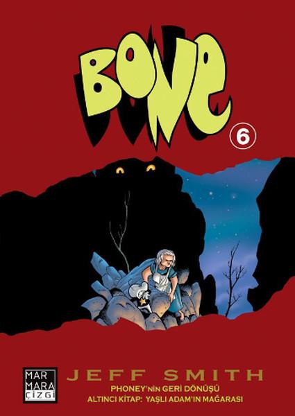 Bone Sayı 6 - Yaşlı Adam'ın Mağarası.pdf