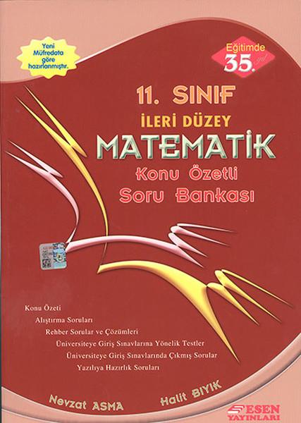 Esen 11. Sınıf İleri Düzey Matematik Konu Özetli Soru Bankası.pdf