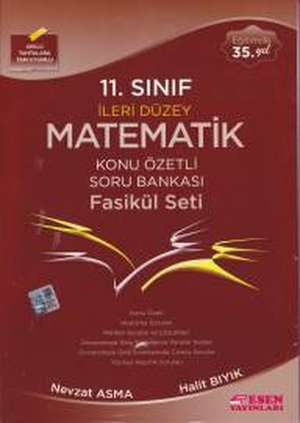 Esen 11. Sınıf İleri Düzey Matematik Konu Özetli Soru Bankası Fasikül Seti.pdf
