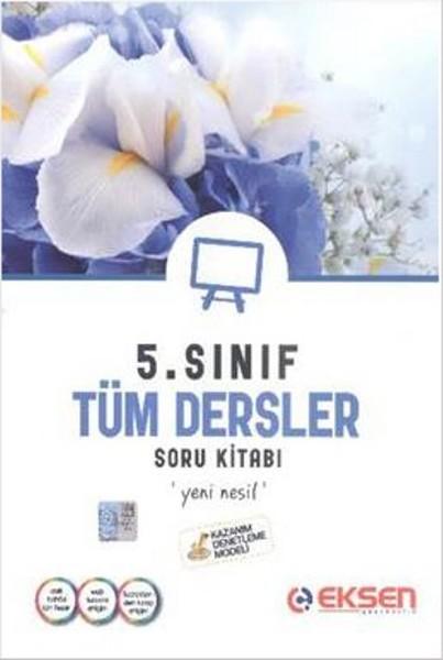 Eksen 5. Sınıf Tüm Dersler Soru Bankası.pdf
