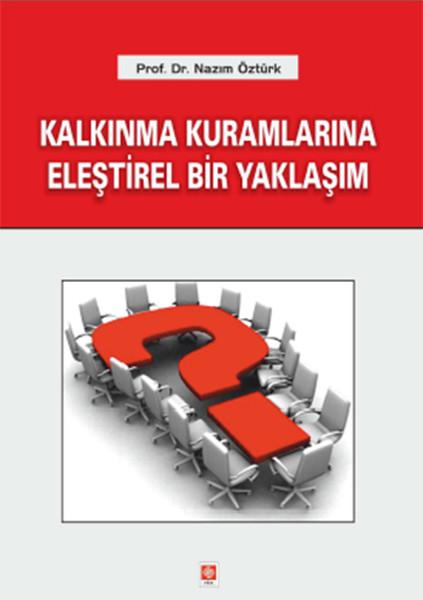 Kalkınma Kuramlarına Eleştirel Bir Yaklaşım.pdf