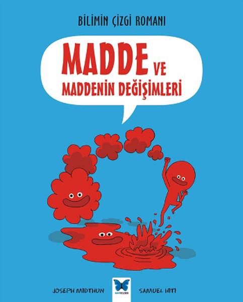 Bilimin Çizgi Romanı - Madde ve Maddenin Değişimleri.pdf