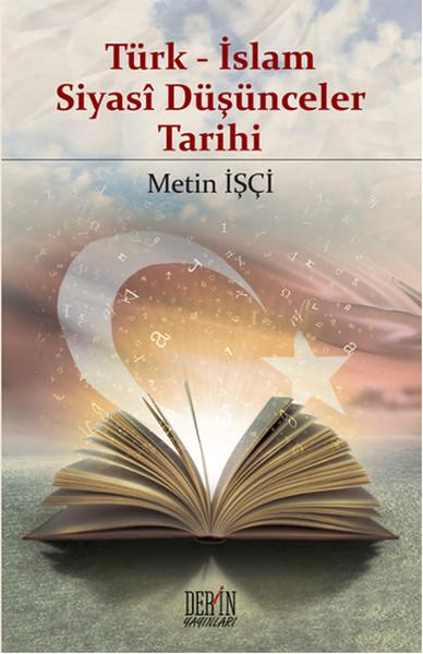Türk - İslam Siyasi Düşünceler Tarihi.pdf