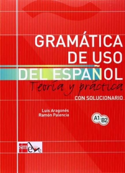 Gramatica de Uso del Espanol A1 - B2.pdf