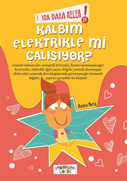 Yok Daha Neler - Kalbim Elektrikle Mi Çalışıyor?.pdf