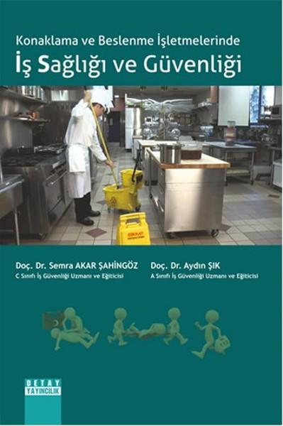 Konaklama ve Beslenme İşletmelerinde Iş Sağliği ve Güvenliği.pdf