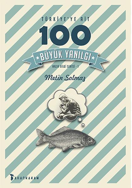 Türkiyeye Ait 100 Büyük Yanılgı.pdf