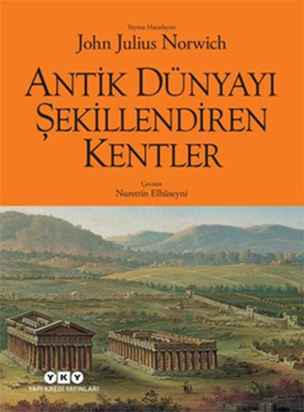 Antik Dünyayı Şekillendiren Kentler.pdf