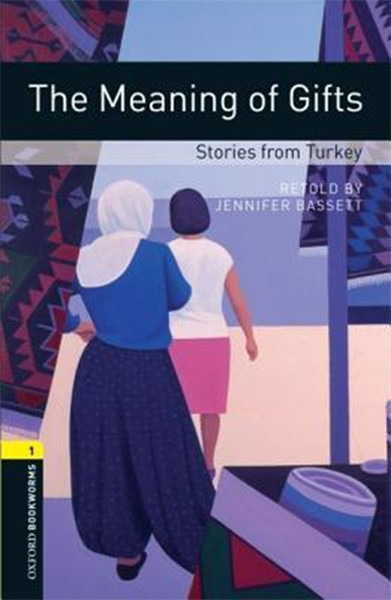 Oxford Bookworms Library: Stage 1: The Meaning of Gifts(CDli).pdf