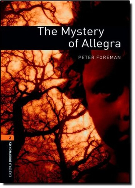 Oxford Bookworms Library: Stage 2: The Mystery of Allegra(CDli).pdf