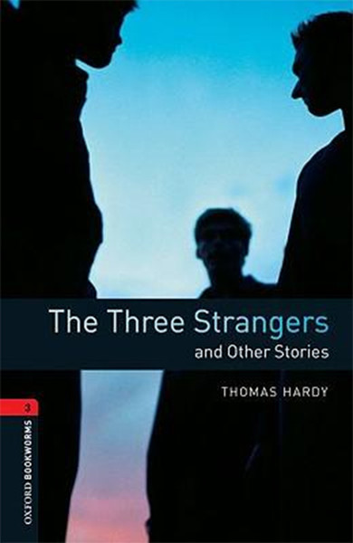 Oxford Bookworms Library: Stage 3: The Three Strangers and Other Stories.pdf