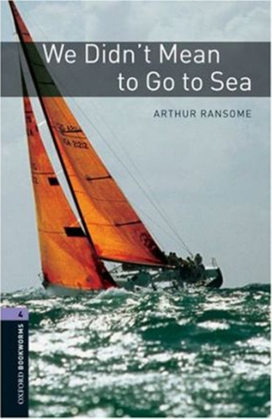 Oxford Bookworms Library: Stage 4: We Didnt Mean to Go to Sea.pdf
