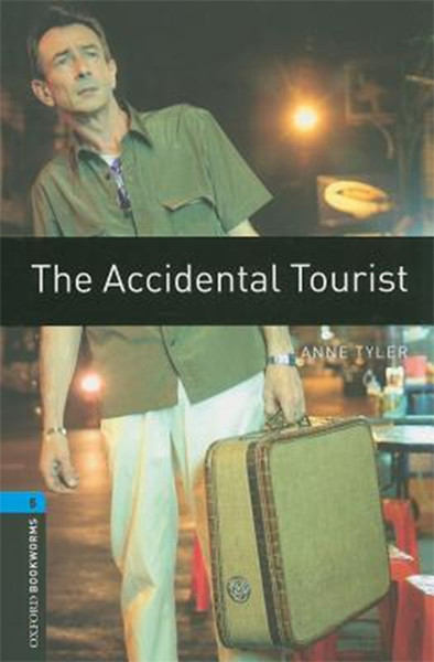 Oxford Bookworms Library: Stage 5: The Accidental Tourist.pdf