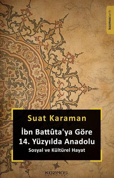 İbn Battütaya Göre 14. Yüzyılda Anadolu.pdf