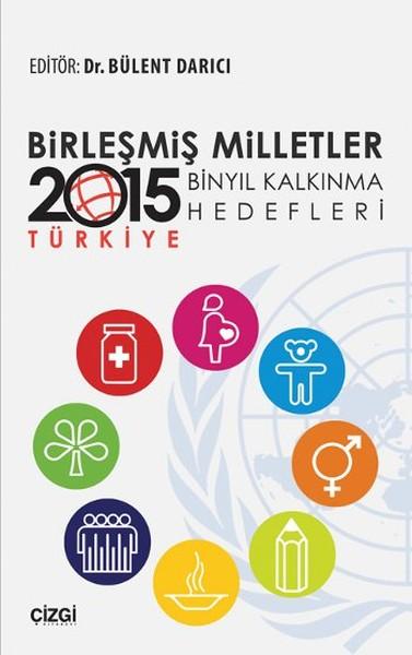 Birleşmiş Milletler Binyıl Kalkınma Hedefleri - 2015 Türkiye.pdf