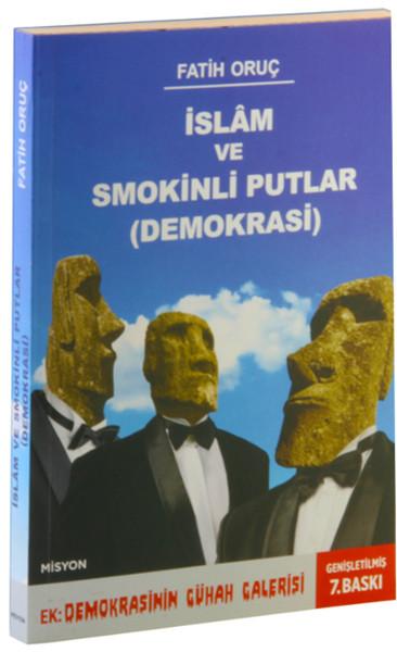 İslam ve Smokinli Putlar - Demokrasi.pdf